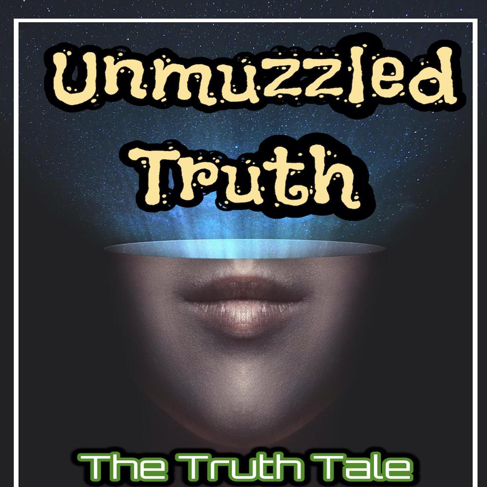 Album: Unmuzzled Truth by The Truth Tale